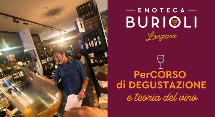Percorso di degustazione - Enoteca Burioli Longiano
